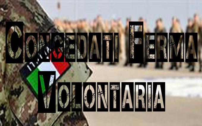 Congedati in ferma volontaria