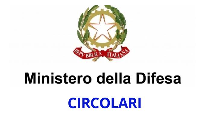 Circolari e Disposizioni del Ministero della Difesa