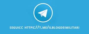 Seguici sul nostro canale telegram: https://t.me/ilblogdeimilitari
